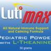 LutiMax Pediatric Powder with L-Theanine - 30 grams